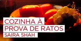 Cozinha à prova de ratos - Saira Shah