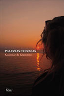Palavras Cruzadas - Guiomar De Grammont