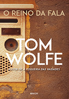 O reino da fala | Tom Wolfe