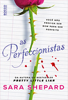 As perfeccionistas | Aara Shepard