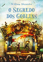 O segredo dos Goblins | William Alexander
