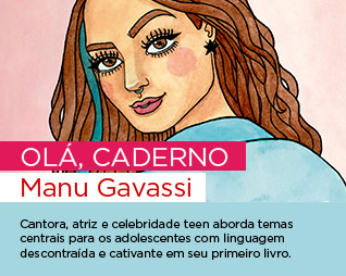 Olá, caderno | Manu Gavassi - Cantora, atriz e celebridade teen aborda temas centrais para os adolescentes com linguagem descontraída e cativante em seu primeiro livro.