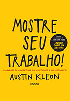 Mostre seu trabalho | Austin Kleon