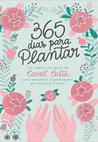365 dias para plantar | Carol Costa