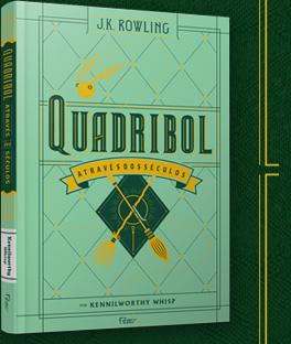 Quadribol através dos séculos - J.K.Rowling