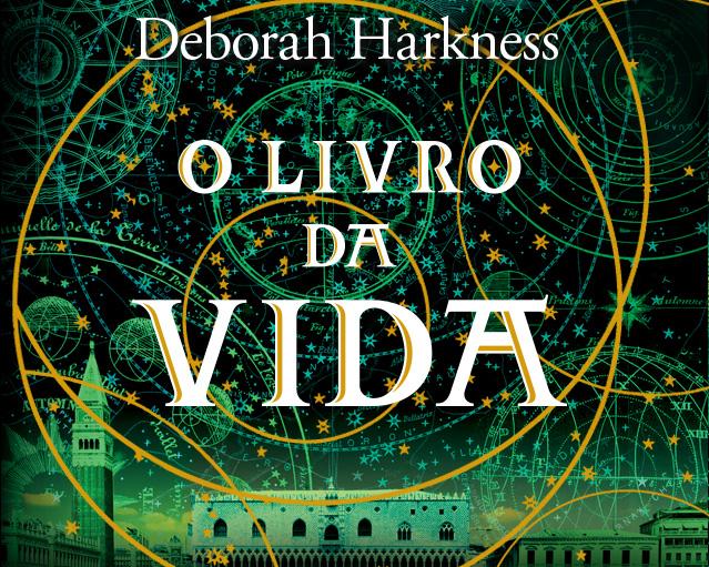 O livro da vida | Deborah Harkness