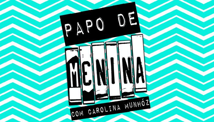 Papo-de-menina_Carolina