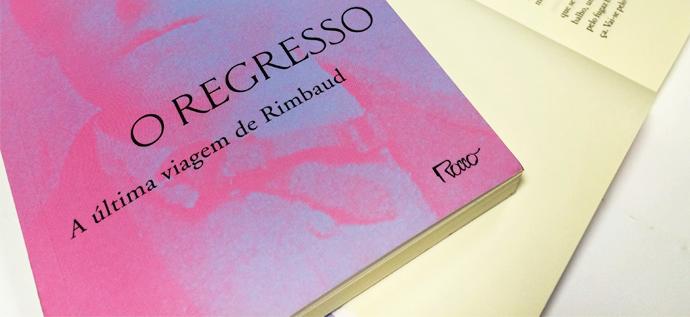 A odisseia de Rimbaud