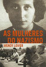 As Mulheres do Nazismo