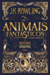 Animais fantásticos e onde habitam – O roteiro original