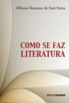 Como se faz literatura