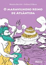 O Maravilhoso Reino de Atlântida