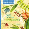 Doze lendas brasileiras (capa dura)