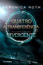 Quatro: A transferência
