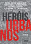 Heróis urbanos