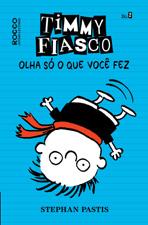 Capa de Timmy Fiasco: Olha só o que você fez
