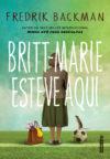 Britt-Marie esteve aqui