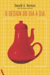 O Design do Dia a Dia