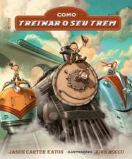 Como treinar o seu trem