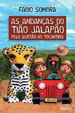 As andanças de Tião Jalapão pelo sertão do Tocantins