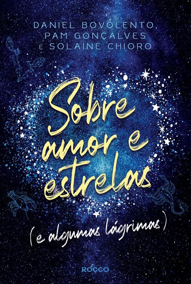 Sobre amor e estrelas (e algumas lágrimas)