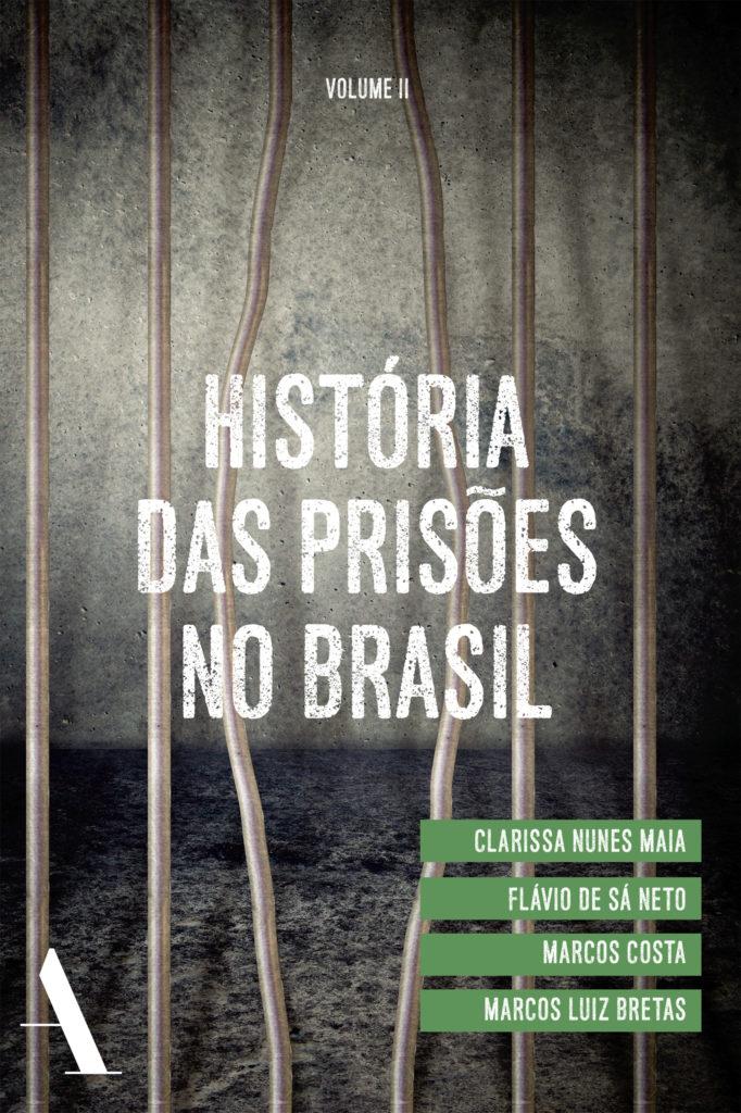 Capa de História das Prisões no Brasil – Vol. Ii