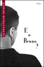 Capa de E o Bruno?