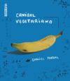 Canibal vegetariano