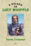 A Balada de Lucy Whipple