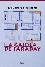 A Gaiola de Faraday