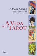 A Vida pelo Tarot