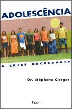 Adolescência –  a Crise Necessária