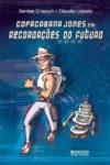 Copacabana Jones em Recordações do Futuro