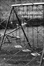 Dentes Negros