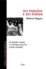 Capa de Do Paraíso e do Poder - os Estados Unidos e a Europa na Nova Ordem Mun