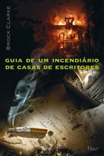 Guia de um Incendiário de Casas de Escritores