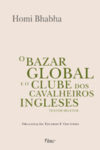 O Bazar Global e o Clube dos Cavalheiros Ingleses