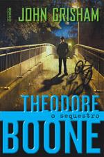Capa de Theodore Boone - o Sequestro