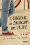 Pingos de Sangue no Play