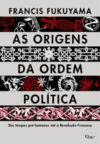 As Origens da Ordem Política