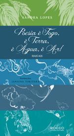 Poesia é Fogo, é Terra, é Água, é Ar!