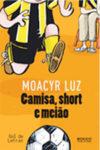 Camisa, Short e Meião