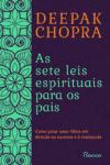 Sete Leis Espirituais para os Pais