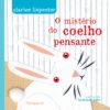O Mistério do Coelho Pensante (Capa Dura)