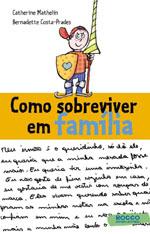 Como Sobreviver em Família