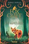 Foxcraft: os anciãos