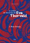 O livro de receitas de Eva Thorvald