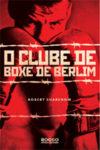 O Clube de Boxe de Berlim