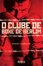 Capa de O Clube de Boxe de Berlim