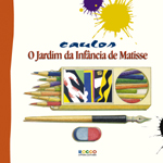 Capa de O Jardim da Infância de Matisse